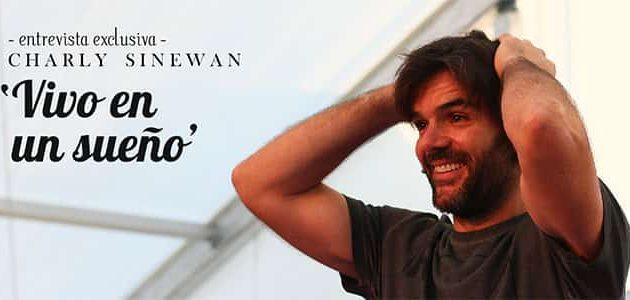 """Charly Sinewan: """"Vivo en un sueño"""""""
