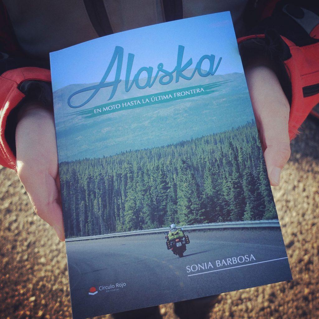 """""""Alaska, en moto hasta la última frontera"""", el libro de Sonia Barbosa."""