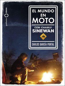 """Libro """"El mundo en moto con Charly Sinewan"""""""