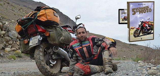 '5 veranos en moto' o el culto a la aventura de lo incierto