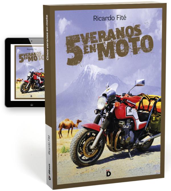5 veranos en moto, el libro de Ricardo Fité, editado por Diëresis.