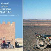 """Fenouil: """"En el infierno amarillo"""", el libro del Dakar antes del Dakar"""