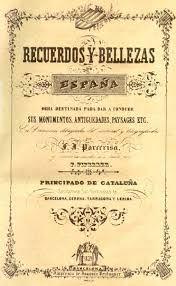 Recuerdos y Bellezas de España.