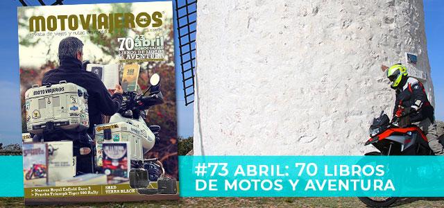 Abril 2021 // Nº 73 Revista Motoviajeros – Especial DÍA DEL LIBRO