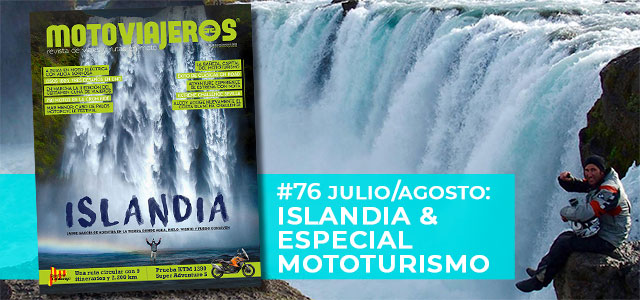 Julio-Agosto 2021 // Nº 76 Revista Motoviajeros – Islandia en moto – Especial Mototurismo