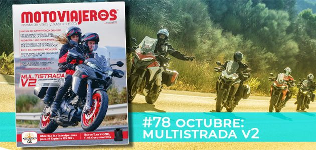 Octubre 2021 // Nº 78 Revista Motoviajeros – Ducati Multistrada V2